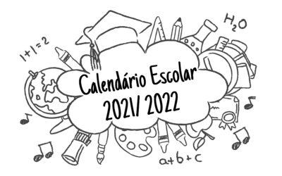 Calendário Escolar 2021/ 2022